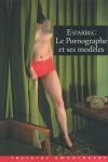 Le pornographe et ses modèles